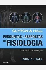 Guyton e Hall Perguntas e Respostas em Fisiologia Paperback