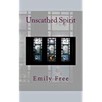 Unscathed Spirit (English Edition)