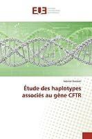 Étude Des Haplotypes Associés Au Gène Cftr (Omn.Univ.Europ.)