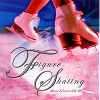 フィギュア・スケート ミュージック・セレクション'08−'09
