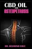 CBD OIL FOR OSTEOPETROSIS