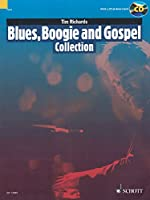 Blues, Boogie and Gospel Collection: 15 Pieces for Solo Piano (Schott Pop-Styles)