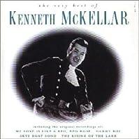 The Very Best Of Kenneth Mckellar / Kenneth Mckellar by Kenneth Mckellar (2007-12-21)