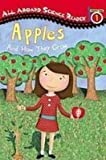 Apples and How They Grow: And How They Grow (All Aboard Science Reader)