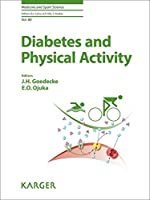 Diabetes and Physical Activity (Medicine and Sport Science)
