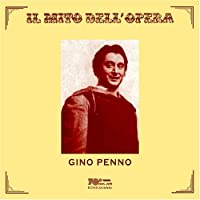 Gino Penno (Il mito dell'opera)