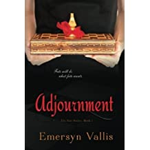 Adjournment (The Fated Series) (Volume 1) by Emersyn Vallis (2014-07-09)