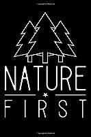 Nature First: Notizbuch DIN A5 - 120 Seiten kariert