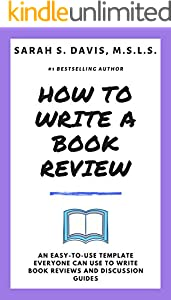 How to Write a Book Review: A Simple Book Review Template Anyone Can Learn (English Edition)