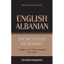Theme-Based Dictionary British English-Albanian - 7000 Words