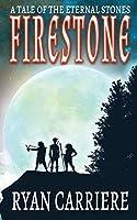 A Tale of the Eternal Stones: Firestone