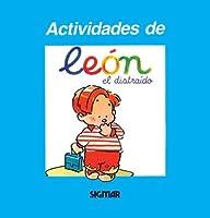 Leon el distraido/ Leon the Distracted (Actividades De Leon)
