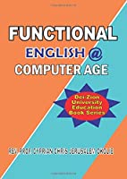 FUNCTIONAL ENGLISH @ COMPUTER AGE