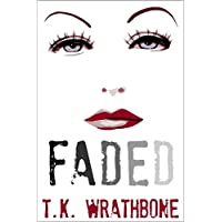 Faded (English Edition)