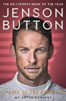 Jenson Button: Life to the Limit: My Autobiography [並行輸入品]