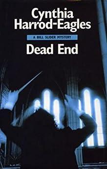 Dead End: A Bill Slider Mystery (4) by [Harrod-Eagles, Cynthia]