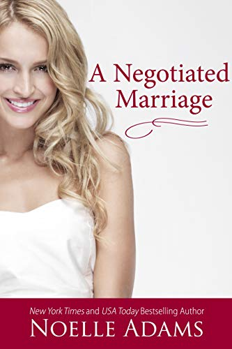 A Negotiated Marriage (Convenient Marriages Book 1)