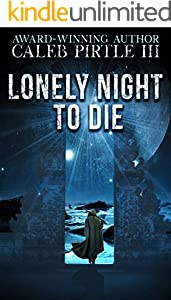 Lonely Night to Die: Man on the Run (English Edition)
