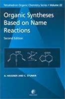 Organic Syntheses Based on Name Reactions Volume 22 Second Edition (Tetrahedron Organic Chemistry)【洋書】 [並行輸入品]