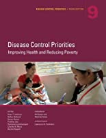 Improving Health and Reducing Poverty (Disease Control Priorities)