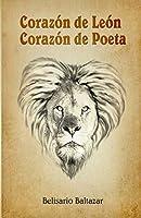 Corazón de León, Corazón de Poeta