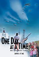 One Day at a Time: My Lfe and Times