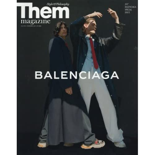 BALENCIAGA(バレンシアガ) 2017年 10 月号 [雑誌]: Them magazine 別冊