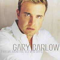 Twelve Months, Eleven Days by Gary Barlow (1999-08-02)