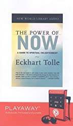 The Power of Now: A Guide to Spiritual Enlightenment [With Headphones]