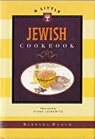A Little Jewish Cookbook (Chronicle Books Little Cookbook)