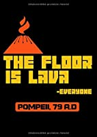 Notizbuch: Pompeii Boden Lava Vulkan Apokalypse Witz Geschenk 120 Seiten, A4, Blanko / Skizzen, Tagebuch