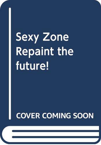 Sexy Zone Repaint the future!
