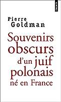 Souvenirs Obscurs D'Un Juif Polonais N' En France