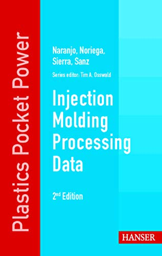 Download Injection Molding Processing Data (Plastics Pocket Power) 1569906661