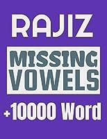 Rajiz Missing Vowels puzzle: Plus 10000 Missing Vowels Puzzle for Adults