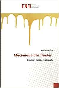 Amazon Co Jp Mecanique Des Fluides Cours Et Exercices Corriges Zigadi Mohamed Æ´‹æ›¸