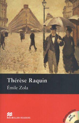 Therese Raquin: Therese Raquin - Book and Audio CD Pack - Intermediate Intermediate (Macmillan Readers S.)