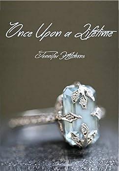 Once Upon a Lifetime by [Kitchens, Jennifer]