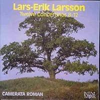 Larsson: Twelve Concertinos 8 - 12