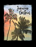 Jamaican Christmas: Jamaica Christmas Notebook With Lined College Ruled Paper For Taking Notes. Stylish Tropical Travel Journal Diary 8.5 x 11 Inch Soft Cover. For Home, Work Or School.