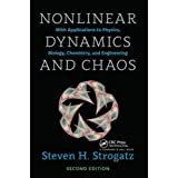 Nonlinear Dynamics and Chaos: With Applications to Physics, Biology, Chemistry, and Engineering, Second Edition (Studies in N