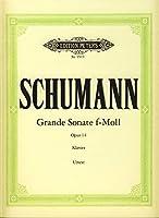 """SCHUMANN - Sonata nコ 3 en Fa menor Op.14 """"Concierto sin Orquesta"""" para Piano (Urtext) (Kohler)"""