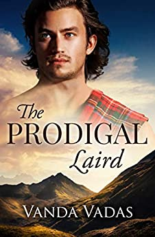 The Prodigal Laird by [Vadas, Vanda]