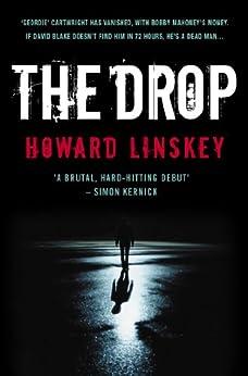 The Drop (David Blake Book 1) by [Linskey, Howard]