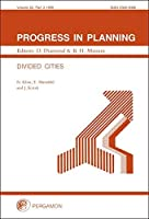 Progress in Planning Volume 52: Divided Cities【洋書】 [並行輸入品]
