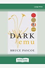 Dark Emu: Aboriginal Australia and the Birth of Agriculture, New Edition Paperback