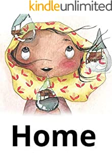 home: Children's growth picture book (English Edition)