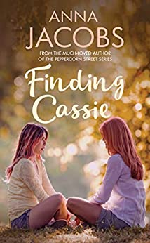 Finding Cassie: A touching story of family (Penny Lake Book 2) by [Jacobs, Anna]