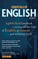 Essentials of English: A Practical Handbook Covering All the Rules of English Grammar and Writing Style (Barron's Educational Series)