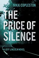 The Price of Silence (Di Jeff Lincoln)
